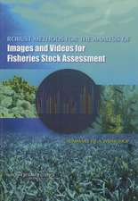 Robust Methods for the Analysis of Images and Videos for Fisheries Stock Assessment:  Summary of a Workshop