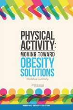 Physical Activity:  Workshop Summary