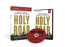 Holy Roar Study Guide with DVD: Seven Words That Will Change the Way You Worship