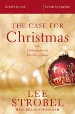 The Case for Christmas Study Guide: Investigating the Identity of the Child in the Manger