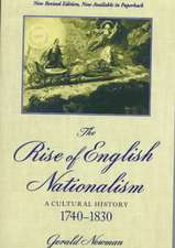 The Rise of English Nationalism: A Cultural History, 1740-1830