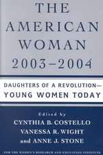 The American Woman, 2003-2004: Daughters of a Revolution: Young Women Today