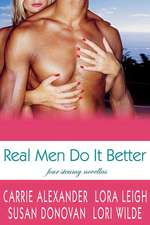 Real Men Do It Better:  An Entertaining Life (with Recipes)