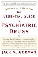 The Essential Guide to Psychiatric Drugs