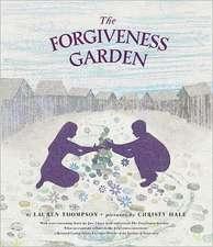 The Forgiveness Garden