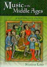 Music in the Middle Ages: A Reference Guide