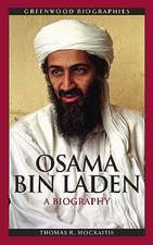 Osama Bin Laden:  A Biography