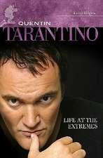 Quentin Tarantino:  Life at the Extremes