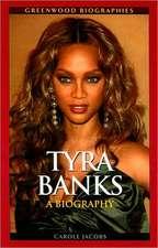 Tyra Banks:  A Biography