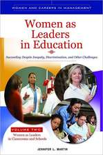 Women as Leaders in Education 2 Volume Set:  Succeeding Despite Inequity, Discrimination, and Other Challenges