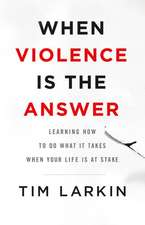 When Violence Is the Answer