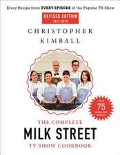 The Complete Milk Street TV Show Cookbook (2017-2019)