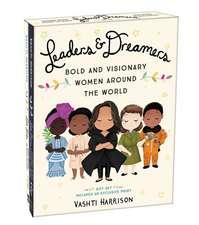 Leaders & Dreamers (Bold and Visionary Women Around the World Gift Set)
