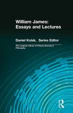 William James: Essays and Lectures