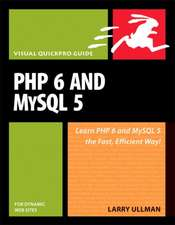 PHP 6 and MySQL 5 for Dynamic Web Sites:Visual QuickPro Guide