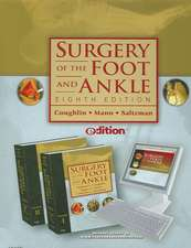 Surgery of the Foot and Ankle E-Dition: Text with Continually Updated Online Reference