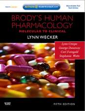 Brody's Human Pharmacology: With STUDENT CONSULT Online Access