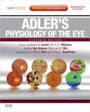 Adler's Physiology of the Eye: Expert Consult - Online and Print