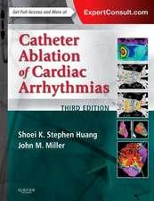 Catheter Ablation of Cardiac Arrhythmias