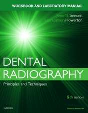 Workbook for Dental Radiography: A Workbook and Laboratory Manual