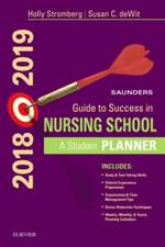 Saunders Guide to Success in Nursing School, 2018-2019: A Student Planner