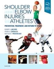 Shoulder and Elbow Injuries in Athletes: Prevention, Treatment and Return to Sport