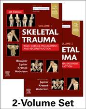 Skeletal Trauma: Basic Science, Management, and Reconstruction, 2-Volume Set: Basic Science, Management, and Reconstruction. 2 Vol Set