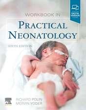 Workbook in Practical Neonatology