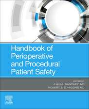 Handbook of Perioperative and Procedural Patient Safety
