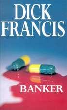 Francis, D: Banker