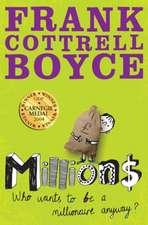 Boyce, F: Millions