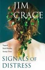Crace, J: Signals of Distress