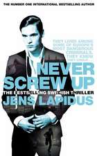 Lapidus, J: Never Screw Up