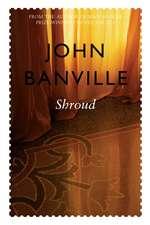 Banville, J: Shroud