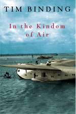 Binding, T: In the Kingdom of Air