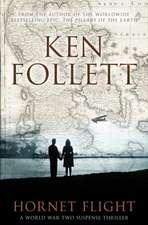 Follett, K: Hornet Flight