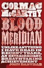 McCarthy, C: Blood Meridian