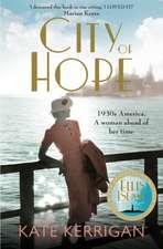 Kerrigan, K: City of Hope