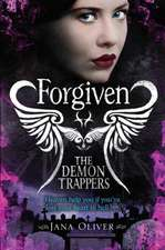 The Demon Trappers 3. Forgiven