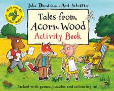 Donaldson, J: Tales From Acorn Wood Activity Book