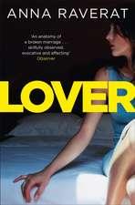 Raverat, A: Lover