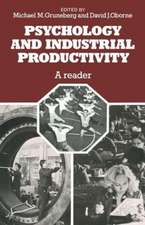 Psychology and Industrial Productivity: A Reader