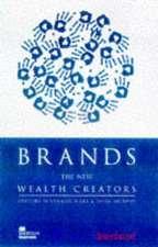 Brands: The New Wealth Creators