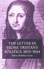 The Letter in Flora Tristan's Politics, 1835-1844