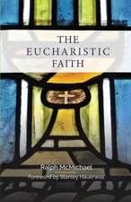 The Eucharistic Faith