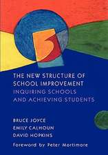 NEW STRUCTURE OF SCHOOL IMPROVEMENT