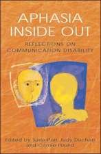 Aphasia Inside Out