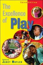 The Excellence of Play:  A Friendly Approach