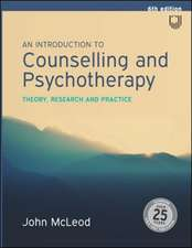 An Introduction to Counselling and Psychotherapy: Theory, Research and Practice