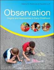 Observation: Origins and Approaches in Early Childhood